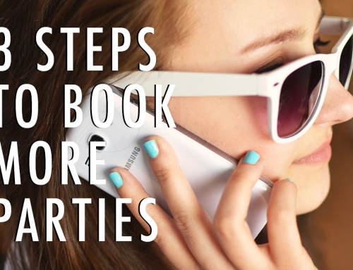 3 EASY Steps to Book More Parties