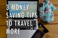 Money Saving Tips to Travel More