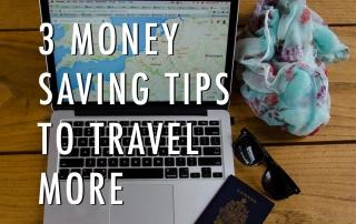 Money Saving Tips to Travel More