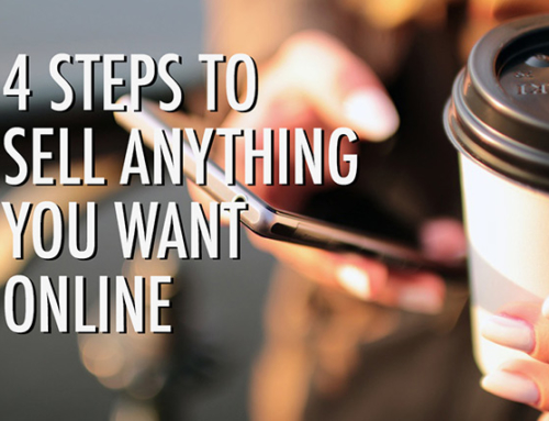 4 Steps to Sell Anything You Want Online